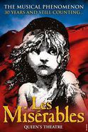 Affiche Les Misérables the Musical au Queen's Theatre
